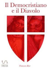 Il Democristiano e il Diavolo