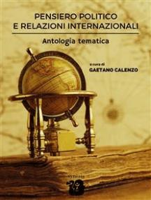 Pensiero politico e relazioni internazionali. Antologia tematica