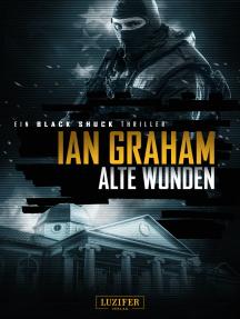 ALTE WUNDEN (Black Shuck): Thriller
