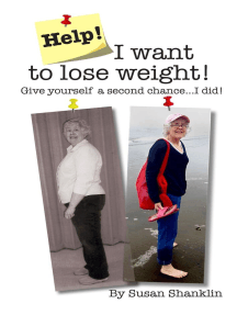 Help! I Want to Lose Weight!