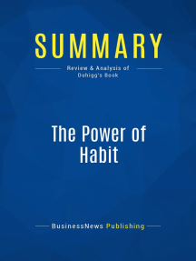 The Power of Habit (Review and Analysis of Duhigg's Book)