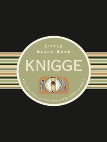 Das Little Black Book Knigge: Von letzten Keksen, zu vielen Gabeln und der Schlacht am Buffet