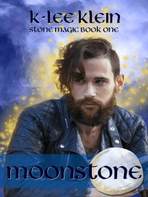 Moonstone: Stone Magic, book 1