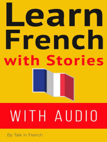 Learn French With Stories: French: Learn French with Stories, #1