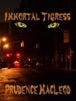 Immortal Tigress
