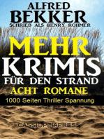 Mehr Krimis für den Strand - Acht Romane