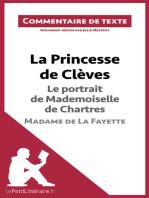 La Princesse de Clèves - Le portrait de Mademoiselle de Chartres - Madame de La Fayette (Commentaire de texte)