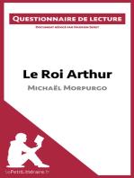 Le Roi Arthur de Michaël Morpurgo
