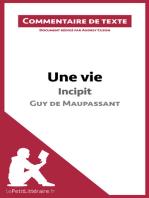 Une vie de Maupassant - Incipit
