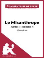 Le Misanthrope - Acte II, scène 4 - Molière (Commentaire de texte)