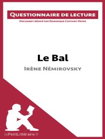 Le Bal d'Irène Némirovsky: Questionnaire de lecture