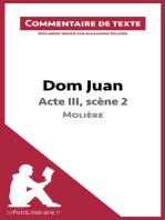 Dom Juan - Acte III, scène 2 - Molière (Commentaire de texte)