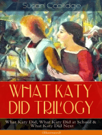 WHAT KATY DID TRILOGY – What Katy Did, What Katy Did at School & What Katy Did Next (Illustrated)