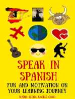 Speak in Spanish- Fun and motivation on your learning journey