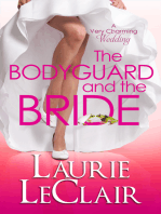 The Bodyguard And The Bride (Book 3 A Very Charming Wedding)