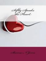Softly Speaks the Heart