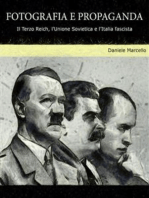 Fotografia e propaganda. Il Terzo Reich, l'Unione Sovietica e l'Italia fascista.