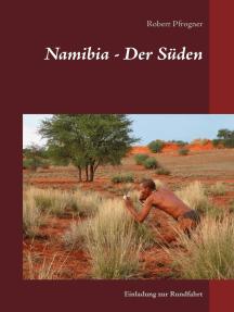 Namibia - Der Süden: Einladung zur Rundfahrt