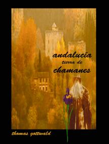 Andalucía Tierra de Chamanes