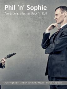 Phil 'n' Sophie: Am Ende ist alles nur Rock 'n' Roll