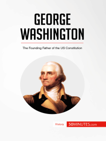 George Washington: The Founding Father of the US Constitution