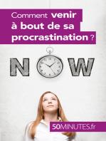 Comment venir à bout de sa procrastination ?