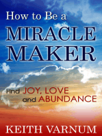 How to Be a Miracle Maker