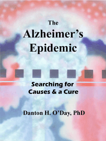 The Alzheimer's Epidemic: Searching for Causes & a Cure