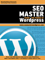 SEO Master Using the Power of Wordpress: Build Your SEO Website from Scratch Using WordPress. Make Your Website Rank #1 On Google's Search Results Page