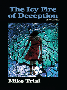 The Icy Fire of Deception