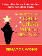 Ten Questions On Could China Win the Next War?: Insights of the East and South China Seas Conflict from a China Watcher