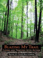 Blazing My Trail