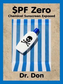 SPF Zero: Chemical Sunscreen Exposed