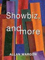 Showbiz, and More