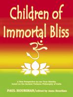 Children of Immortal Bliss