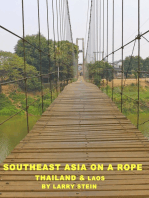Southeast Asia On a Rope