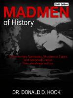 Madmen of History, Sixth Edition
