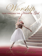 Worship That Touches the Heart of God