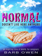 NORMAL Doesn't Live Here Anymore