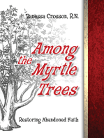 Among the Myrtle Trees