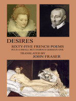 Desires; Sixty-five French Poems Plus a Small But Famous German One