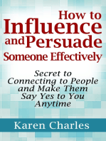 How to Influence and Persuade Someone Effectively
