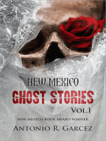 New Mexico Ghost Stories Vol. I