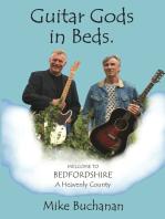 Guitar Gods in Beds. (Bedfordshire