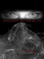 Delight In Cruelty