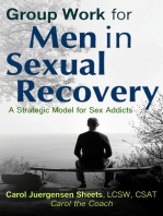 Group Work for Men In Sexual Recovery: A Strategic Model for Sex Addicts