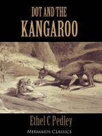 Dot and the Kangaroo (Mermaids Classics)