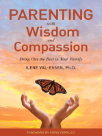 Parenting with Wisdom and Compassion