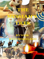 The Messiah's Trek