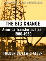 The Big Change: America Transforms Itself, 1900–1950